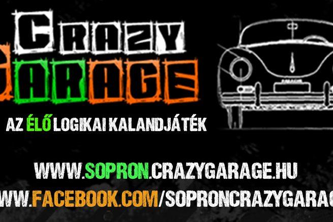 Lopd el a verdát - Sopron Crazy Garage